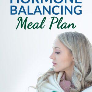 4 Week Hormone Balancing Meal Plan Cover