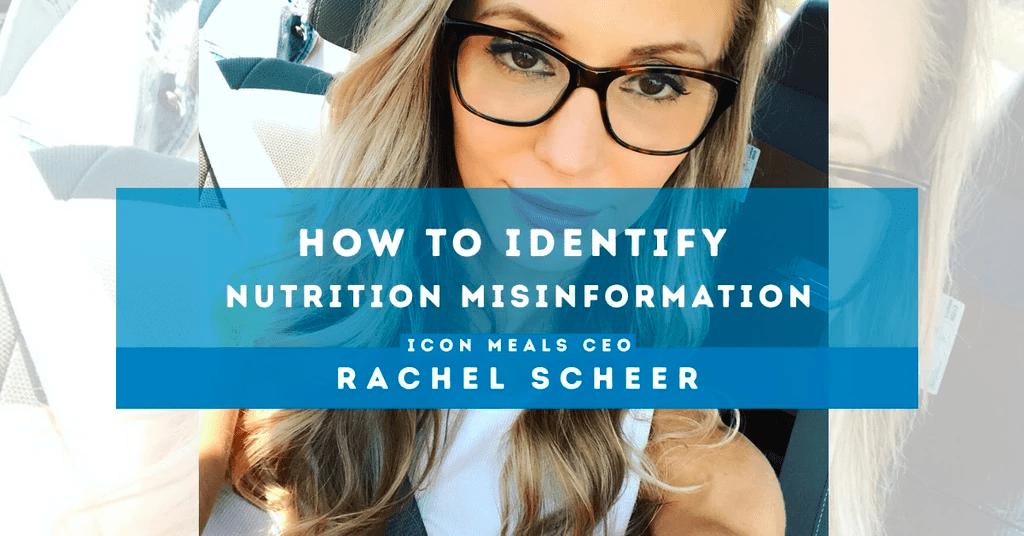 how to identify nutrition misinformation rachel scheer