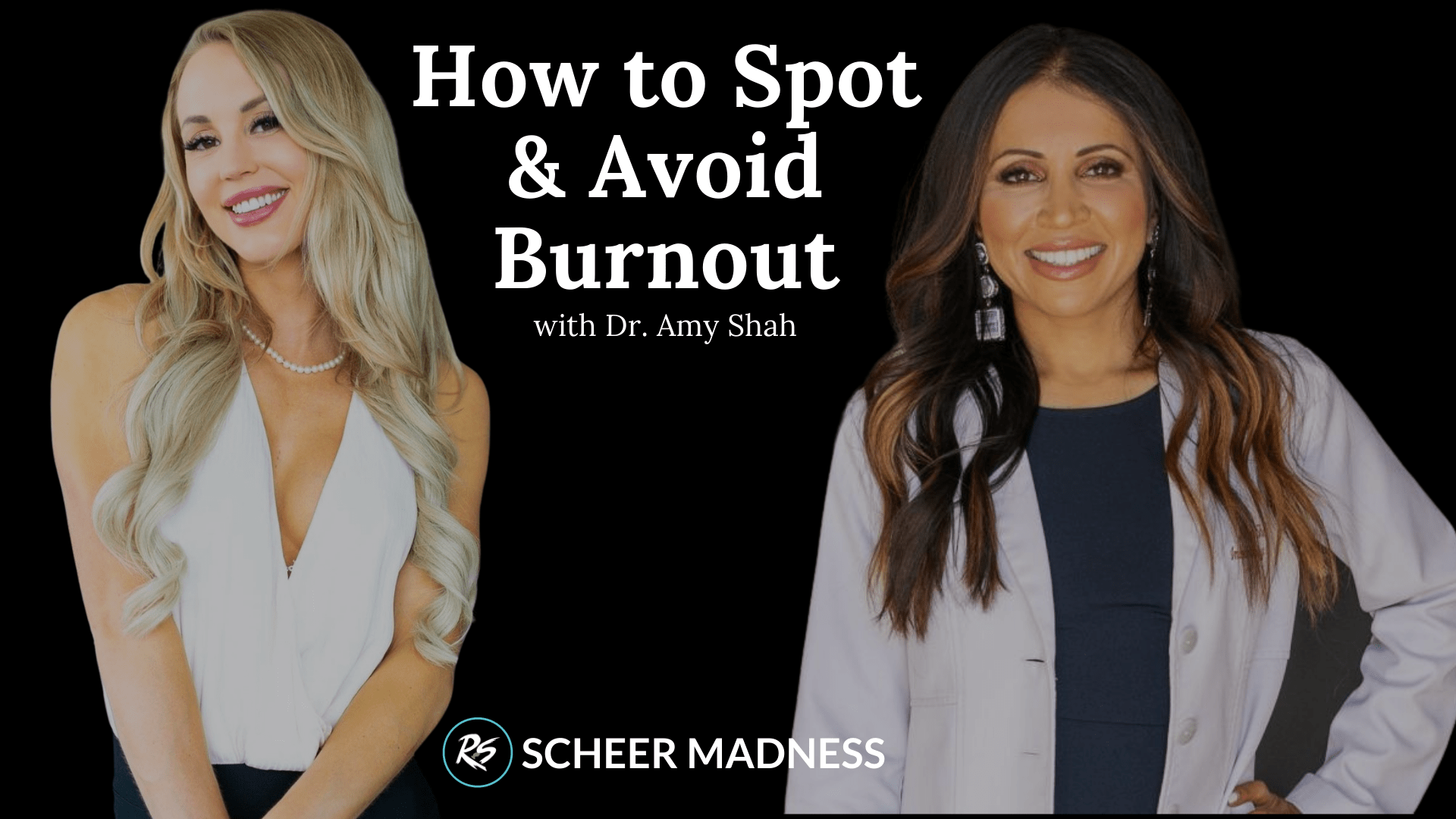 How to Stop and Avoid Burnout with Dr. Amy Shah